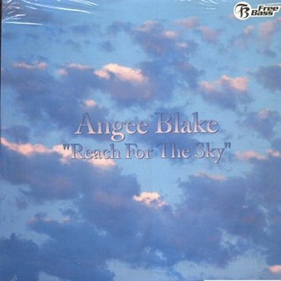 Angee Blake - Reach For The Sky