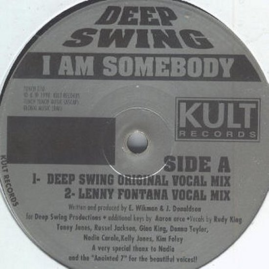 Deep Swing feat. A7 - I Am Somebody