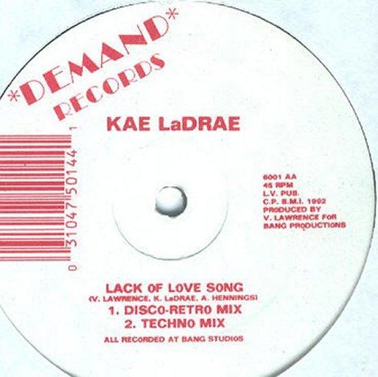 Kae LaDrae - Lack Of Love Song / Lack Of Love Song - Instrumental / Instrupella
