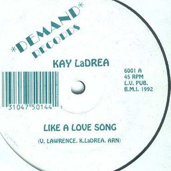 Kay LaDrea - Like A Love Song / Like A Love Song - Instrumental / Instrupella