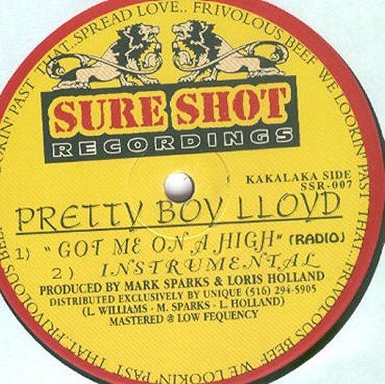 Pretty Boy Lloyd - Got Me On A High