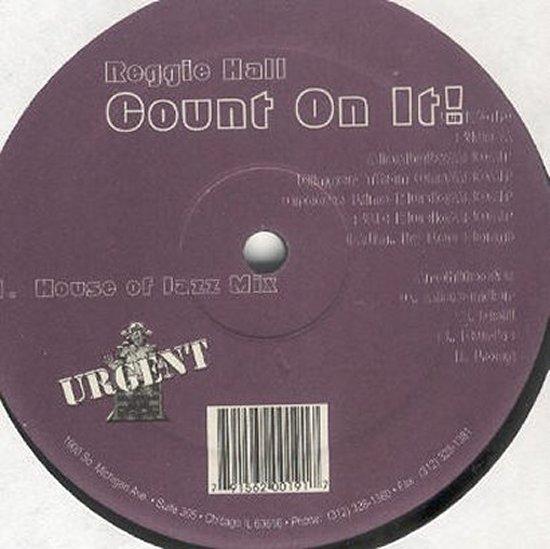 Reggie Hall - Count On It