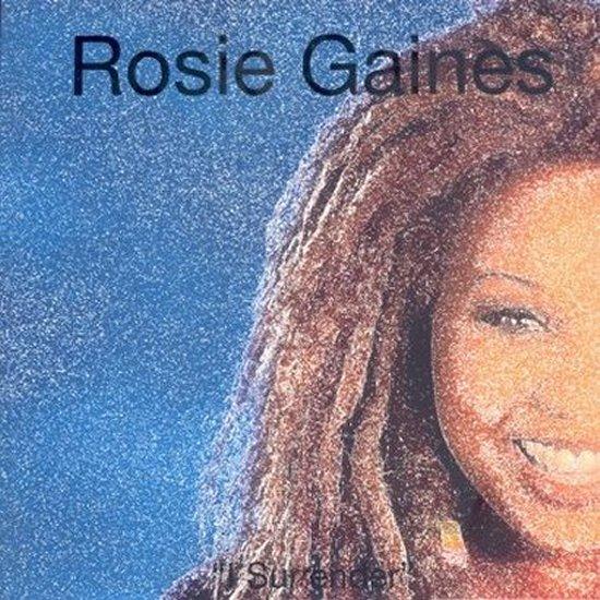 Rosie Gaines - I Surrender