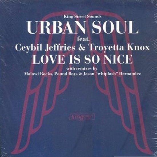 Urban Soul - Love Is So Nice