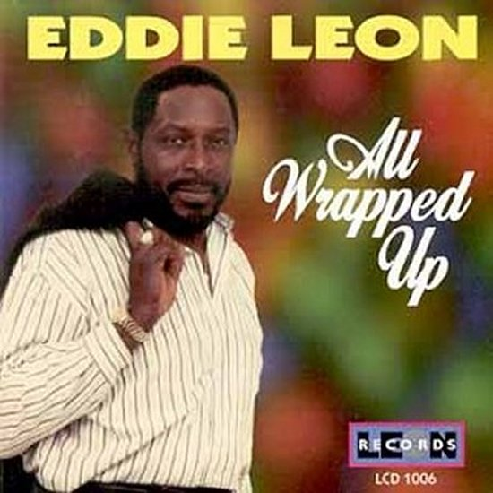 Eddie Leon - All Wrapped Up