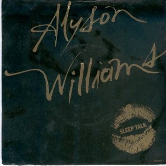 Alyson Williams - Sleep Talk / I'm So Glad
