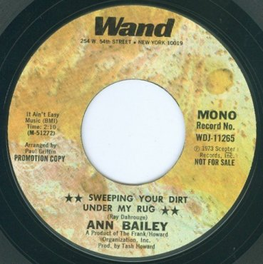 Ann Bailey - Sweeping Your Dirt Under My Rug / Same