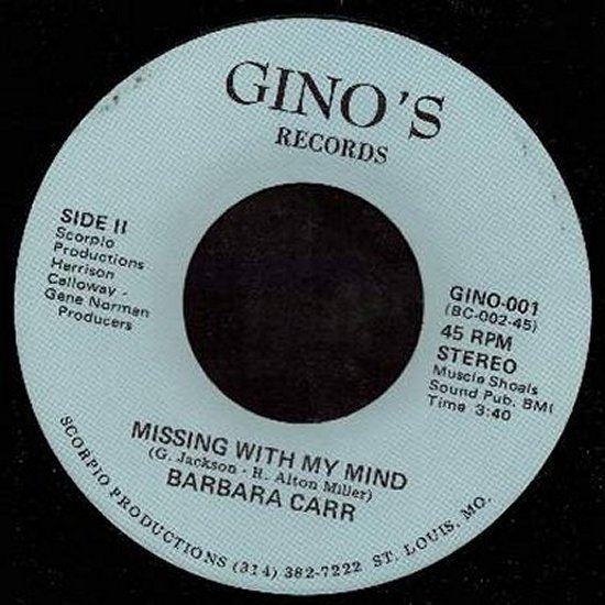 Barbara Carr - Missing With My Mind / A Good Woman Go Bad