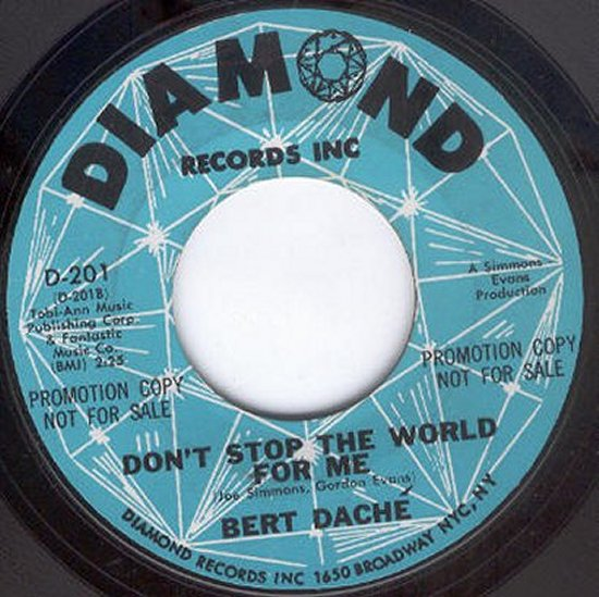 Bert Dache - Don't Stop The World For Me / Anchors Aweigh Girl