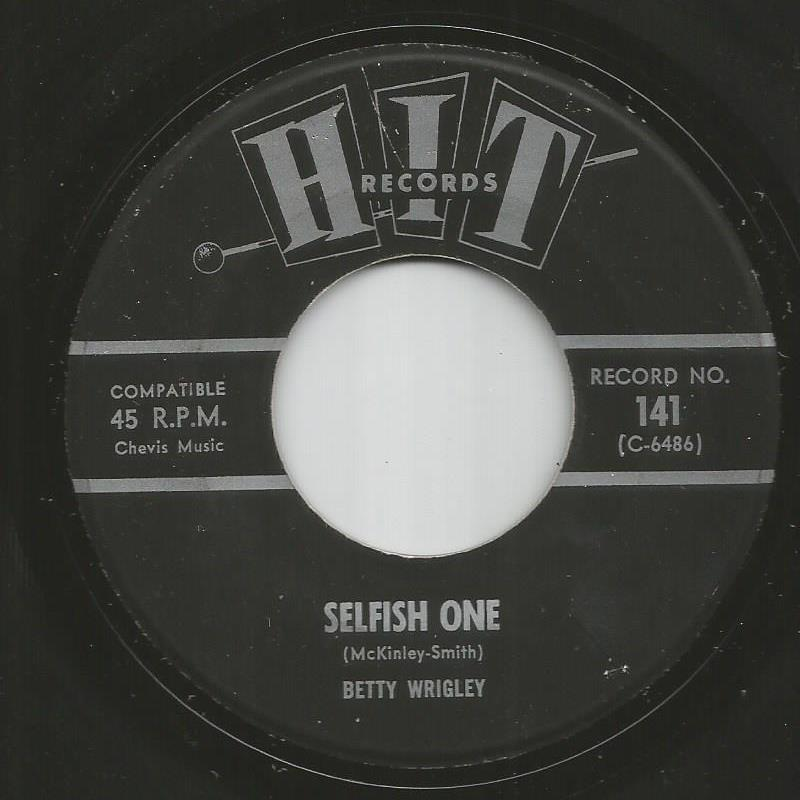 Betty Wrigley / Roamers - Selfish One / Save It For Me