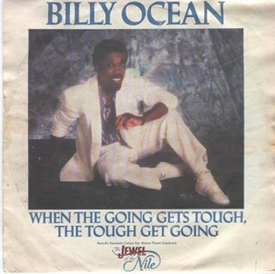 Billy Ocean - When The Going Gets Tough / When The Going Gets Tough - Instrumental