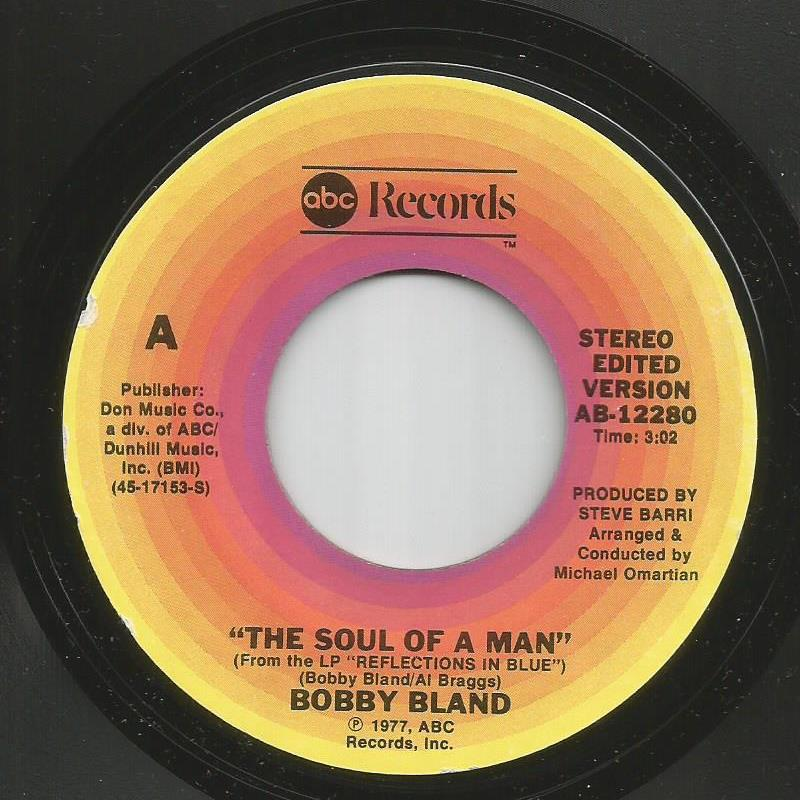Bobby Bland - The Soul Of A Man / If I Weren't A Gambler