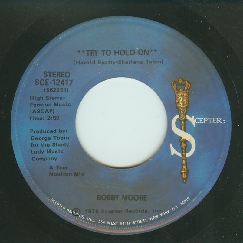 Bobby Moore - Try To Hold On / Try To Hold On - Disco Version