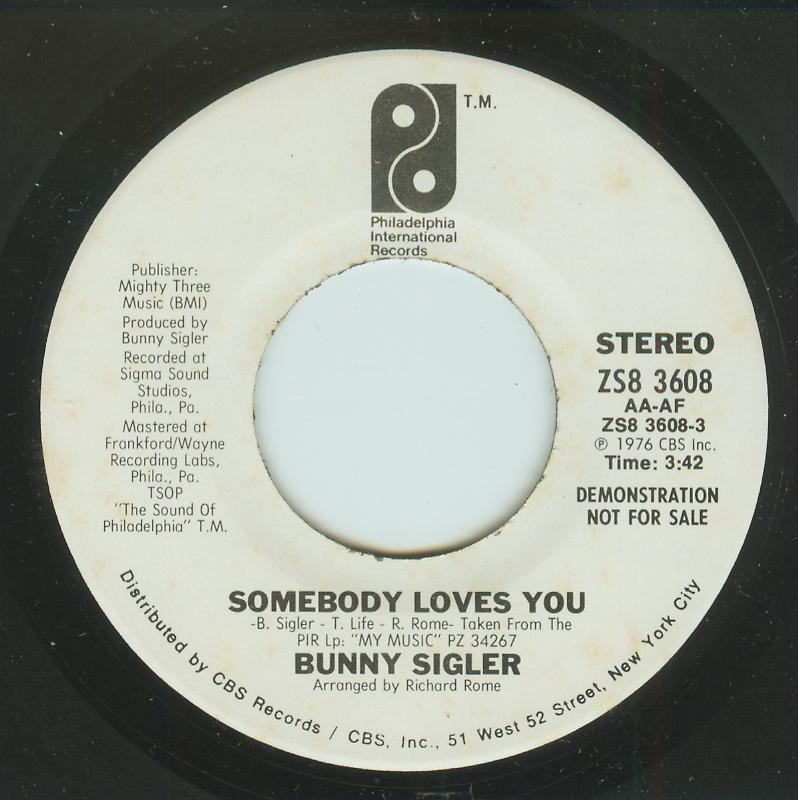 Bunny Sigler - Somebody Loves You / Same