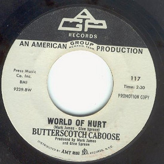 Butterscotch Caboose - World Of Hurt / Sun Down Sally