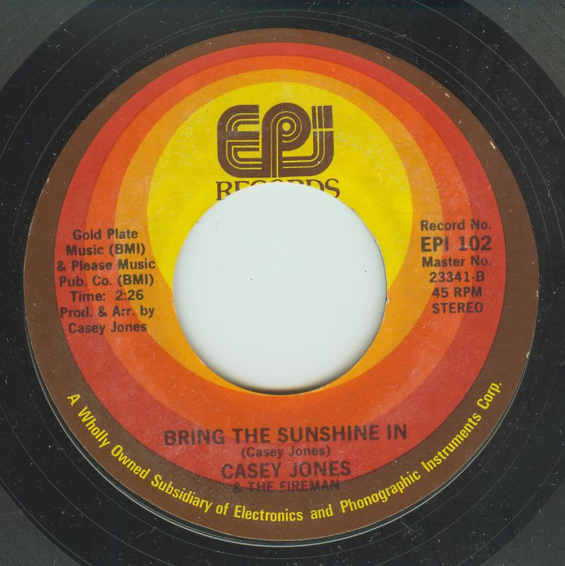 Casey Jones - Bring The Sunshine In / Rusty Dusty