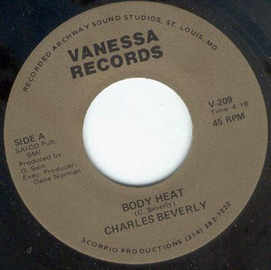 Charles Beverly - Body Heat / Taking A Chance