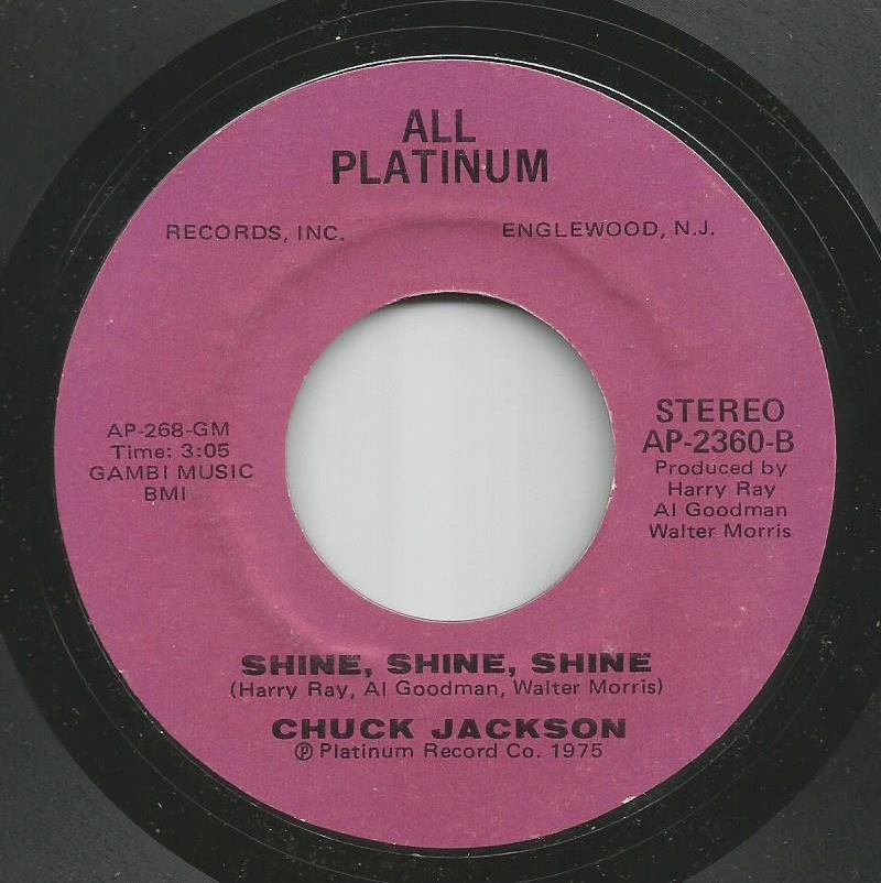 Chuck Jackson - Shine, Shine, Shine / I'm Needing You, Wanting You