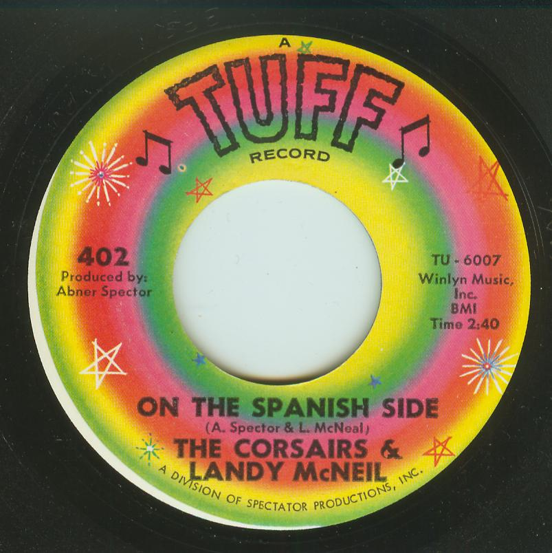 Corsairs & Landy McNeil - On The Spanish Side / The Change In You