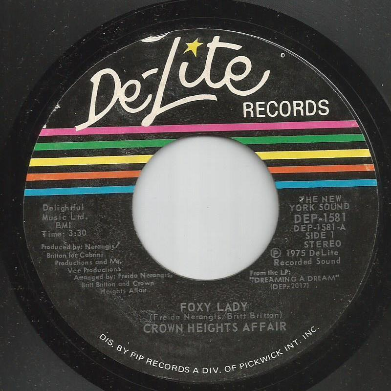 Crown Heights Affair - Foxy Lady / Picture Show