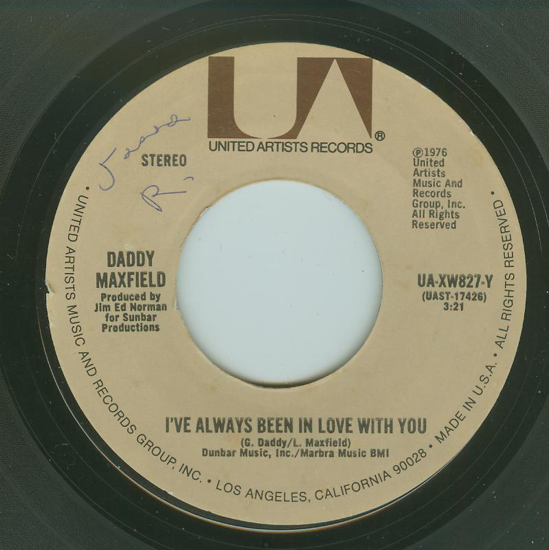Daddy Maxfield - I've Always Been In Love With You / Can I See You