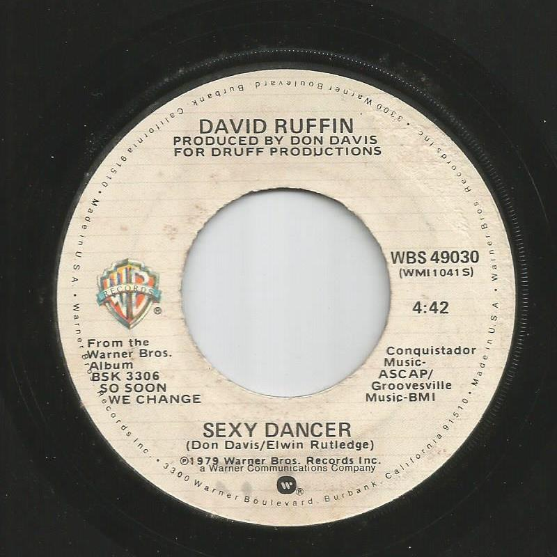 David Ruffin - Sexy Dancer / Break My Heart