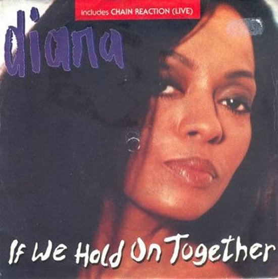 Diana Ross - If We Hold On Together / Chain Reaction - Live