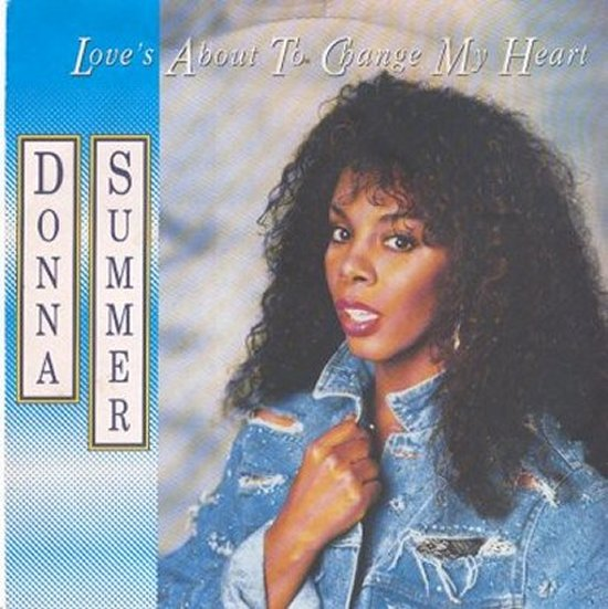 Donna Summer - Love's About To Change My Heart / Love's About To Change My Heart - Instrumental