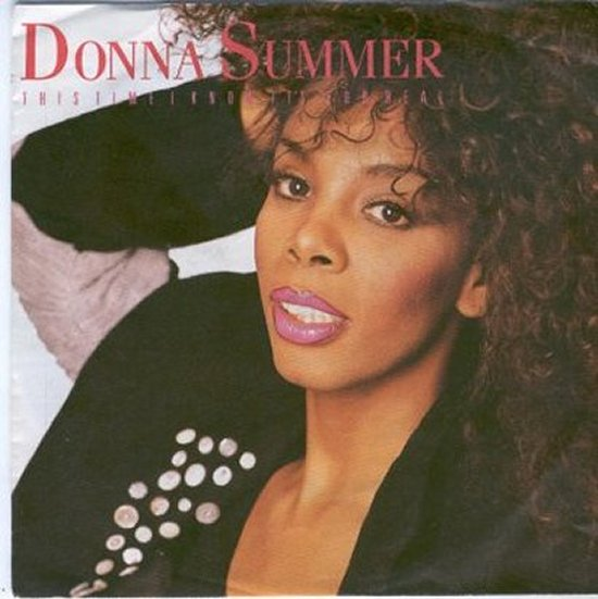 Donna Summer - This Time I Know It's For Real / Whatever Your Heart Desires