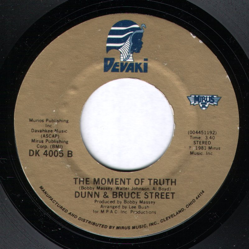 Dunn & Bruce Street - The Moment Of Truth / If You Come With Me