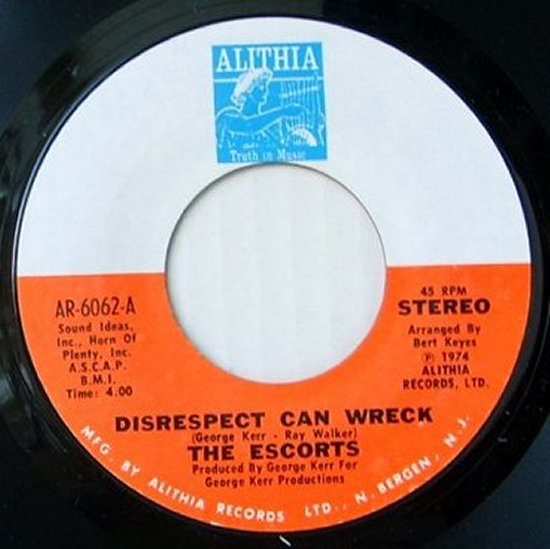 Escorts - Disrespect Can Wreck / All We Need Is Another Chance