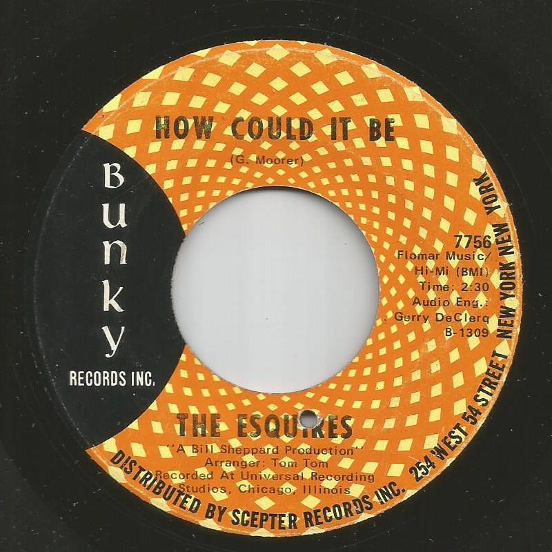 Esquires - How Could It Be / I Know I Can