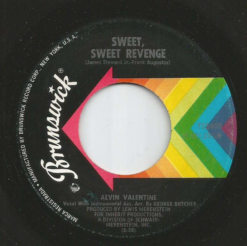 Alvin Valentine - Sweet, Sweet Revenge / There Oughta Be A Law