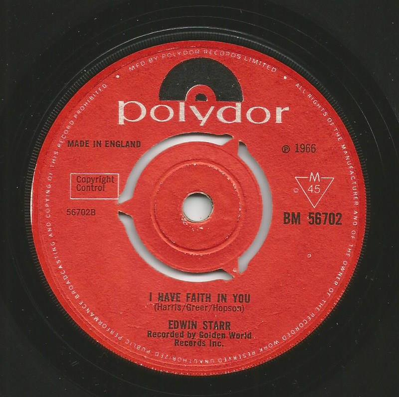 Edwin Starr - I Have Faith In You / Stop Her On Sight