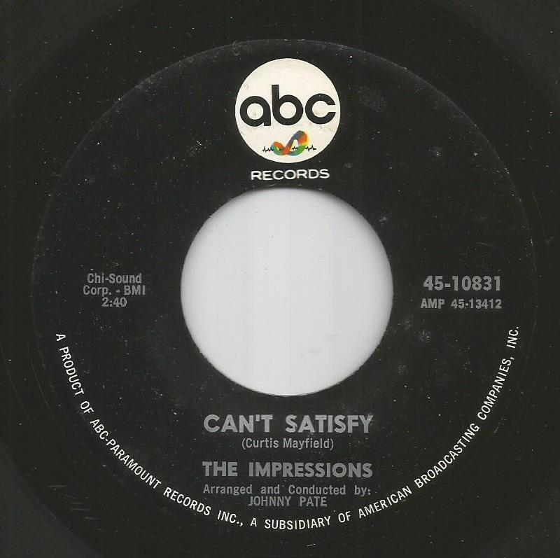 Impressions - Can't Satisfy / This Must End