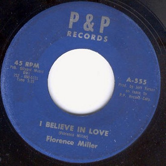 Florence Miller - I Believe In Love / I'm Coming Back To Life Again