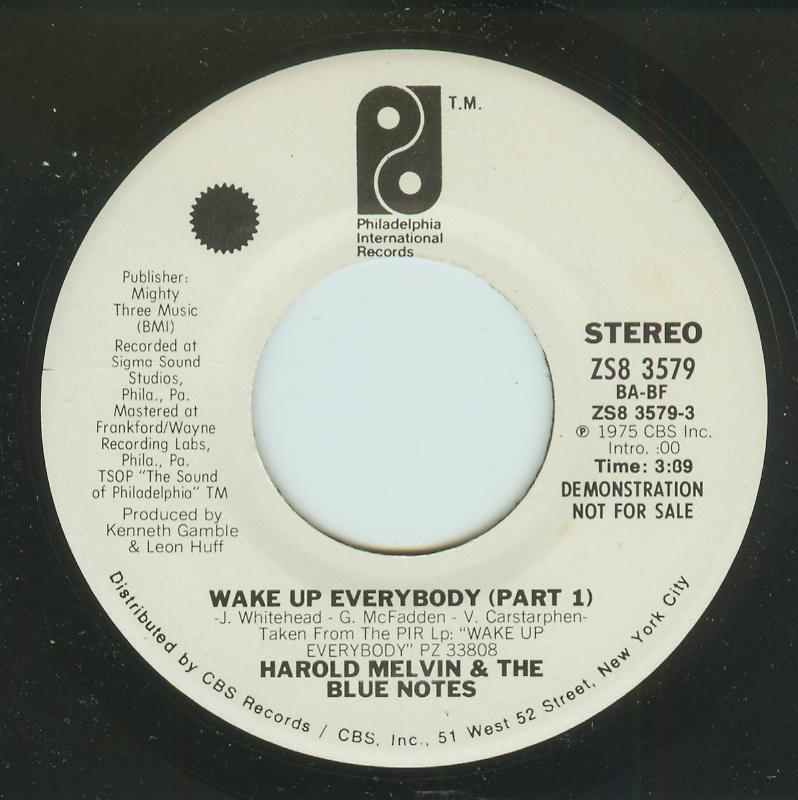 Harold Melvin & Blue Notes - Wake Up Everybody - Part 1 / Same - Part 1