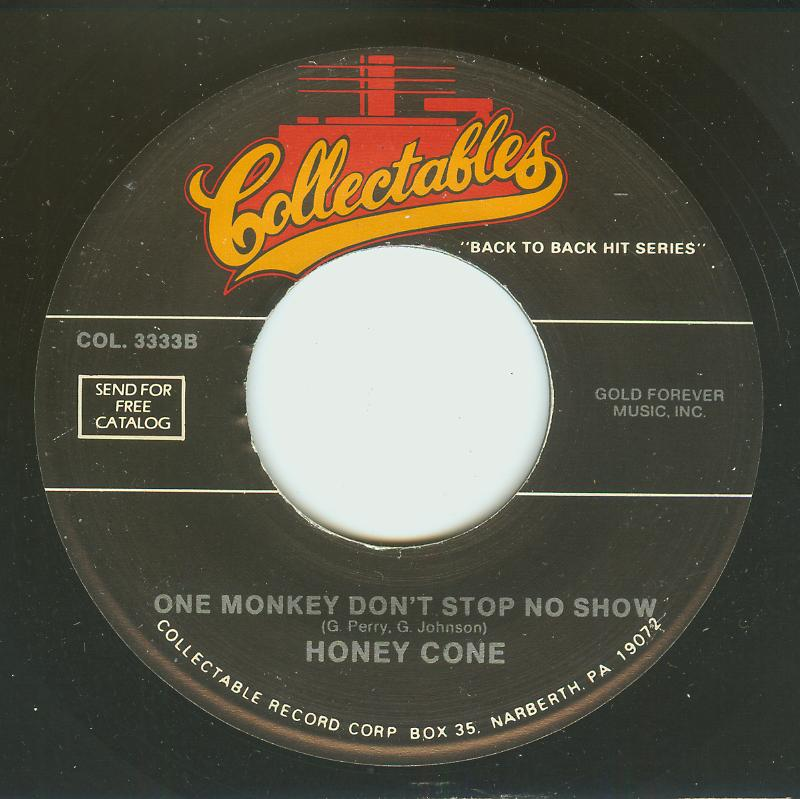 Honey Cone / 100 Proof Aged In Soul - One Monkey Don't Stop No Show / Somebody's Been Sleeping