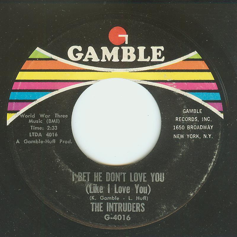 Intruders - I Bet He Don't Love You / Do You Remember Yesterday
