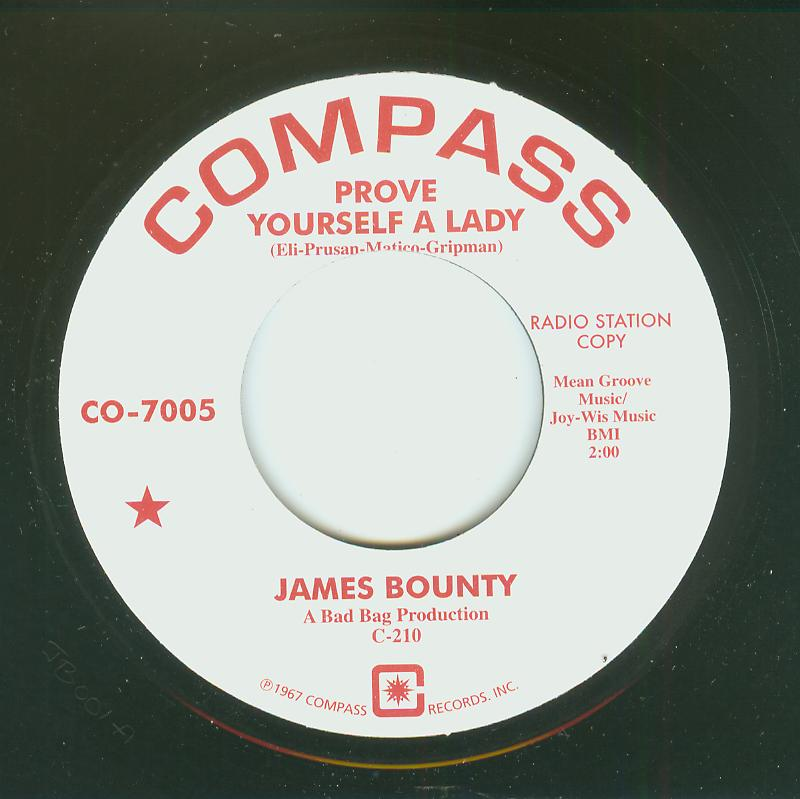 James Bounty - Prove Yourself A Lady / Life Will Begin Again