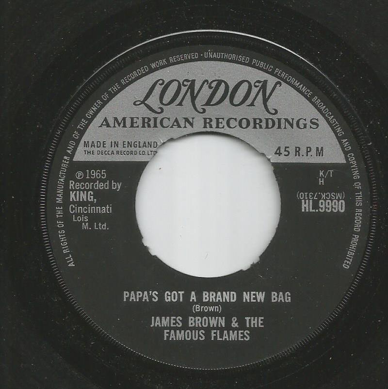 James Brown & Fabulous Flames - Papa's Got A Brand New Bag / Papa's Got A Brand New Bag - Continued
