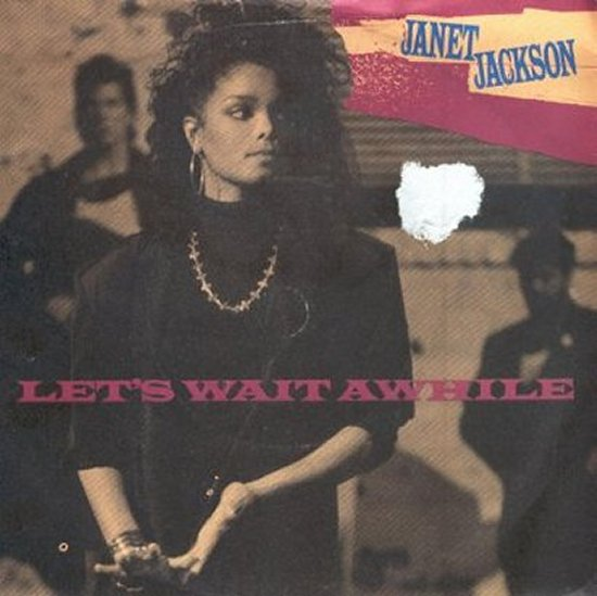 Janet Jackson - Let's Wait Awhile / Nasty - Cool Mix