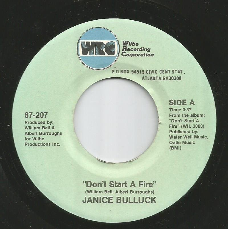 Janice Bulluck - Don't Start A Fire / Excited (About Your Love)