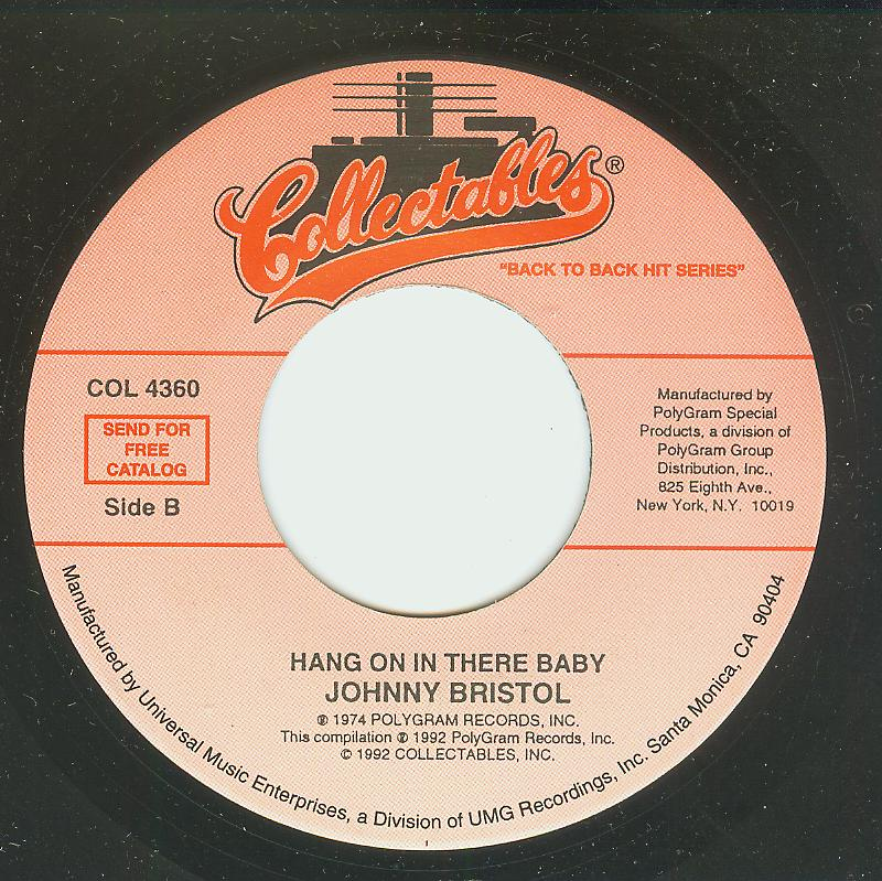 Johnny Bristol / Gene Chandler - Hang On In There Baby / Groovy Situation