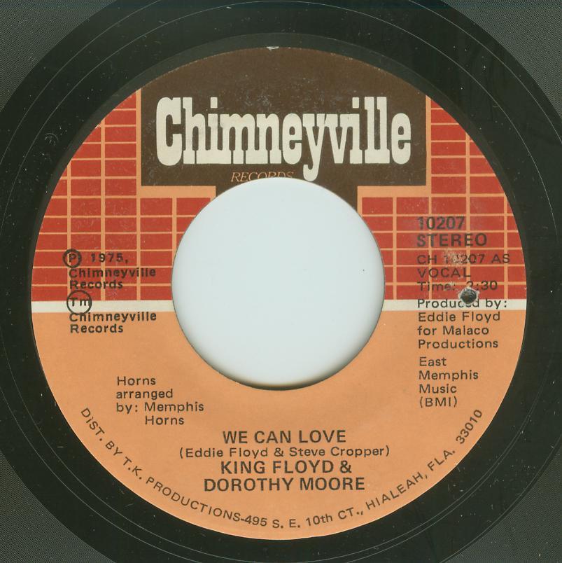 King Floyd & Dorothy Moore - We Can Love / Making Love