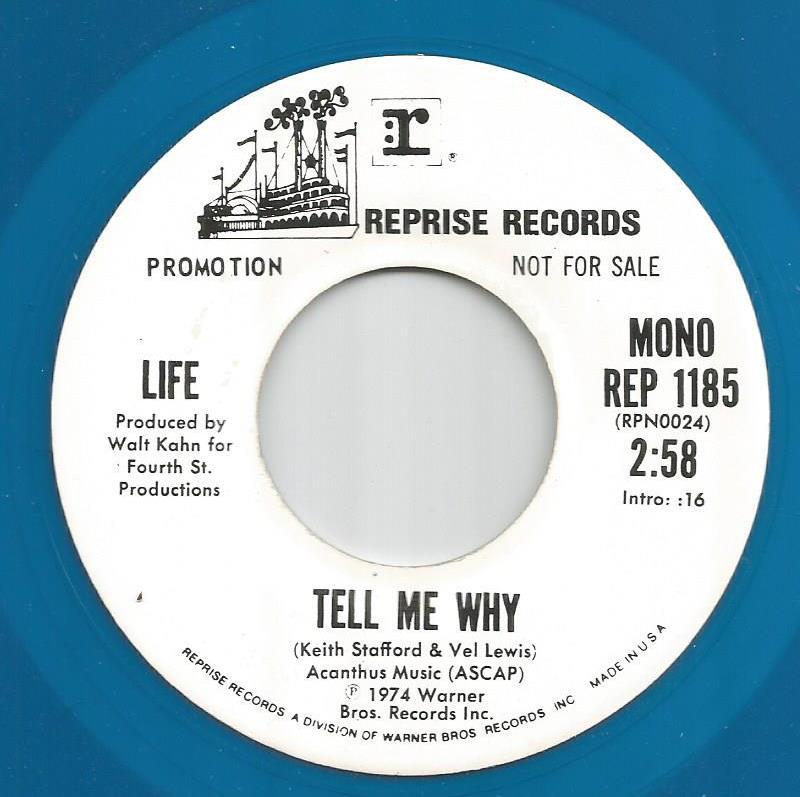 Life - Tell Me Why / Same - Mono