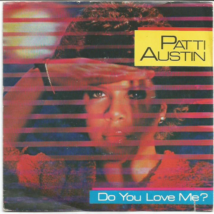 Patti Austin - Do You Love Me / Solero