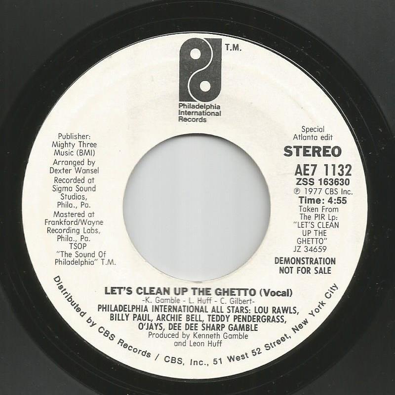Philadelphia International All Stars - Let's Clean Up The Ghetto - Atlanta Edit / Same