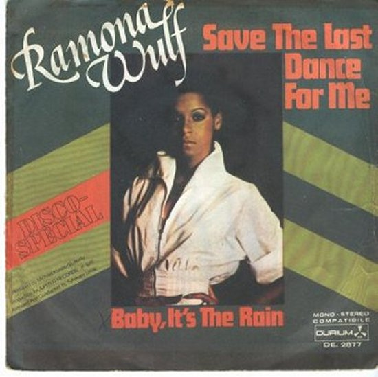 Ramona Wulf - Save The Last Dance For Me / Baby, It's The Rain
