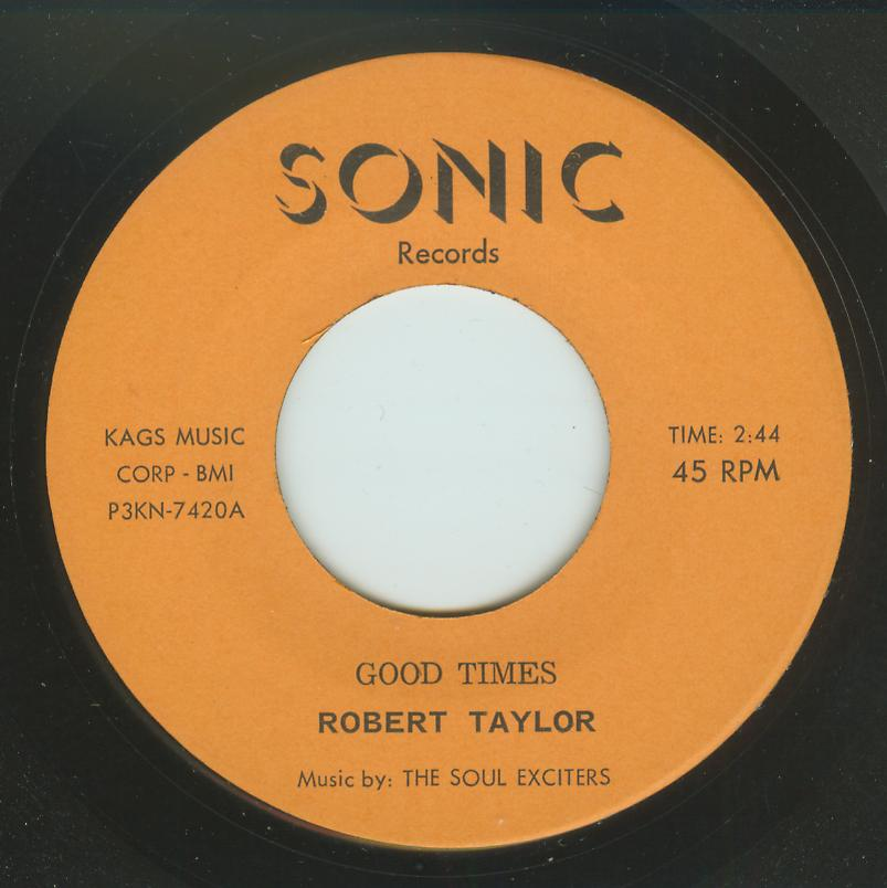 Robert Taylor - Good Times / God Bless Our Love